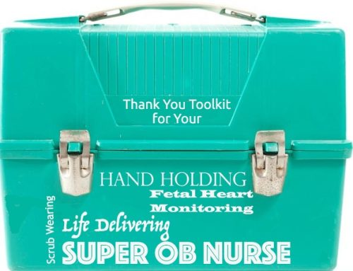 National Nurses Week for Labor & Delivery Appreciation