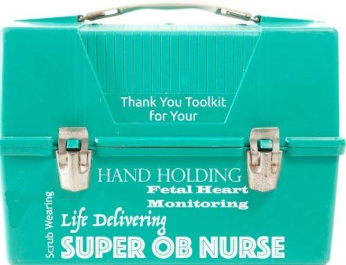 National Nurses Week for Labor & Delivery Appreciation